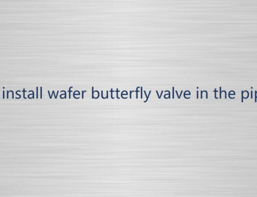How to install the wafer butterfly valve in the pipeline